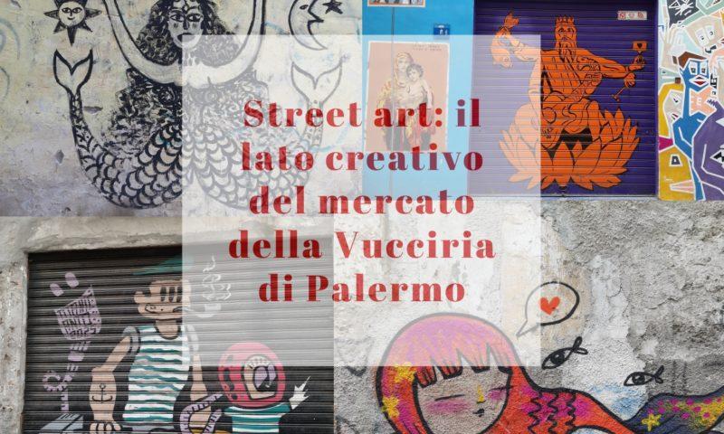 Street art alla Vucciria di Palermo