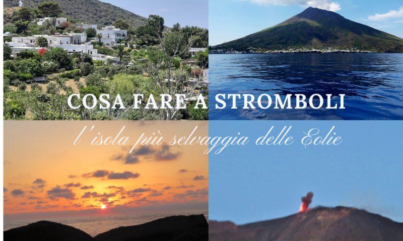 Cosa fare a Stromboli