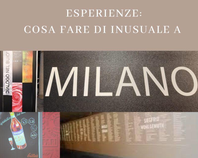 Cosa fare a Milano di insolito